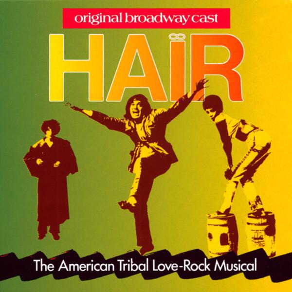 Hair - Original Broadway Cast