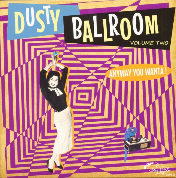 Dusty Ballroom Vol.2 - Anyway You Wanta! (LP)