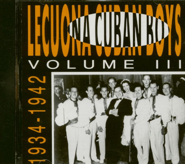 The Lecuona Cuban Boys, Vol.3 - 1934-1942 (CD)