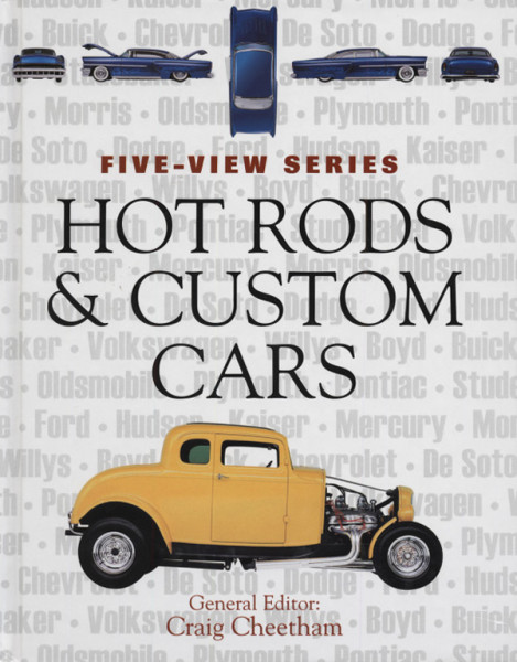 Hot Rods & Custom Cars - Craig Cheetham: Five-View Series