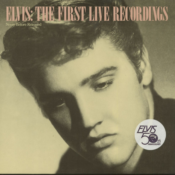 Elvis - The First Live Recordings (LP)