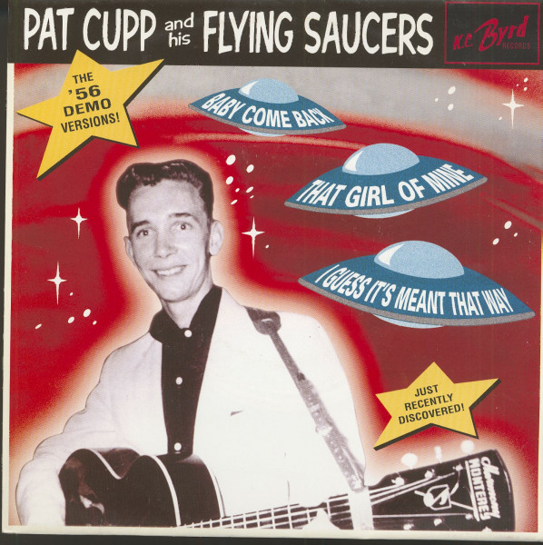 Pat Cupp And His Flying Saucers - The '56 Demo Versions (7inch, 45rpm, EP, PS)
