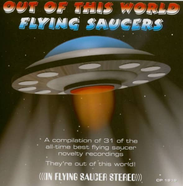 Out Of This World Flying Saucers (CD)