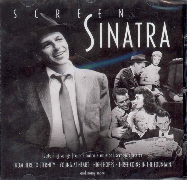 Screen Sinatra - Musical Screen Classics
