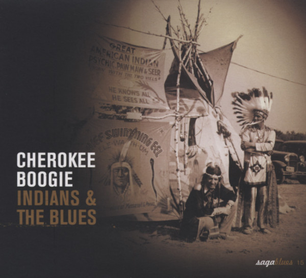 Cherokee Boogie - Indians & The Blues