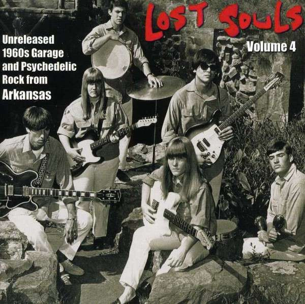 Vol.4, Lost Souls - Garage And Psych From Arkansas