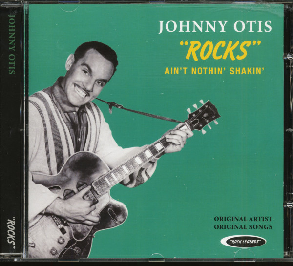 Johnny Otis Rocks - Ain't Nothin' Shakin' (CD)