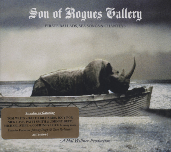 Son Of Rogues Gallery: Pirate Ballads, Sea So