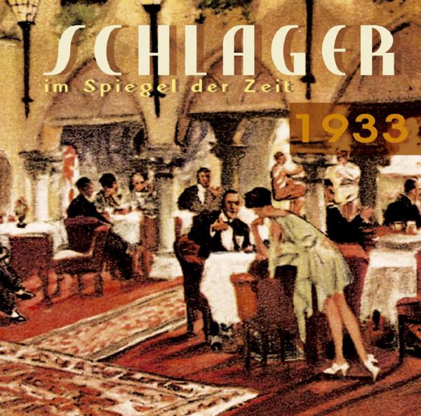 Schlager im Spiegel der Zeit - 1933