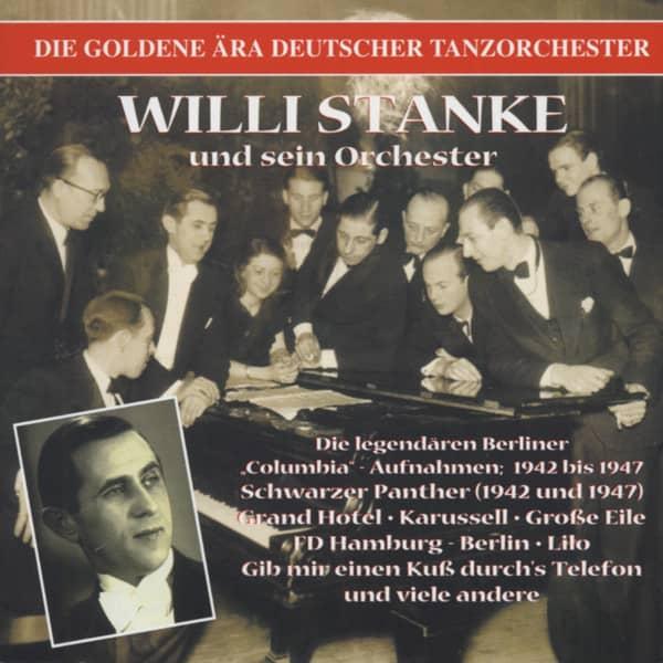 Willi Stanke und sein Orchester - Die Berliner Columbia Aufnahmen 1942-47 (CD)