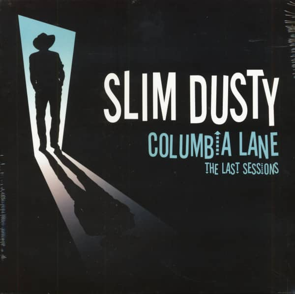 Columbia Lane - The Last Sessions (LP)