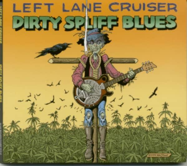 Dirty Spliff Blues