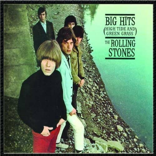 Big Hits (High Tide And Green..) - Remastered
