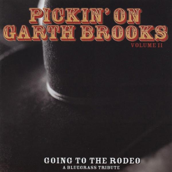 Vol.2, Pickin' On Garth Brooks
