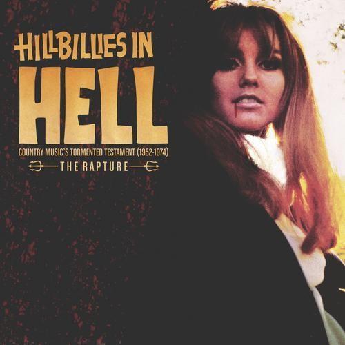 Hillbillies In Hell - The Rapture (CD)