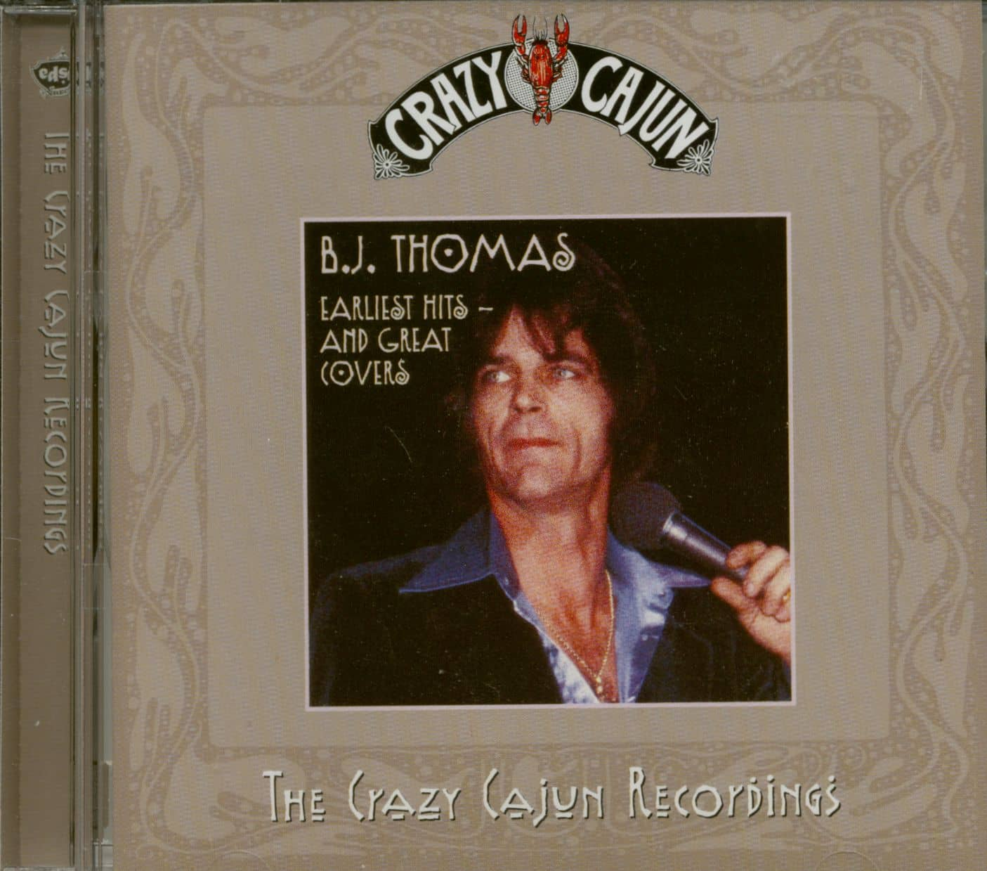 B J  Thomas Earliest Hits And Great Covers - The Crazy Cajun Recordings (CD)