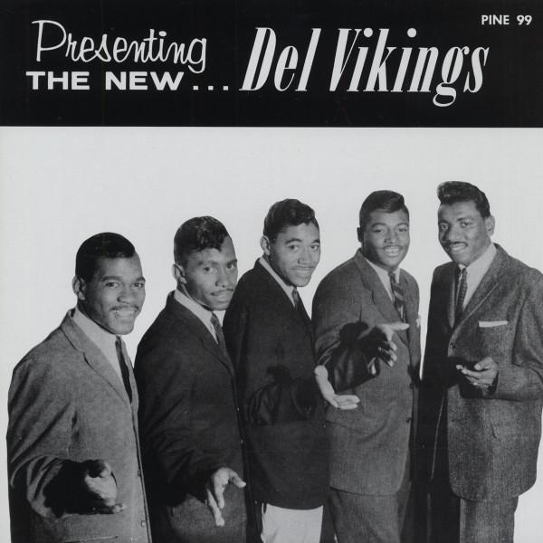 Presenting The New... Del Vikings (Vinyl-LP)