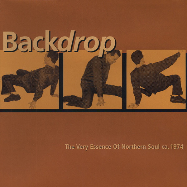 Backdrop - Very Essence Of Northern Soul 1974