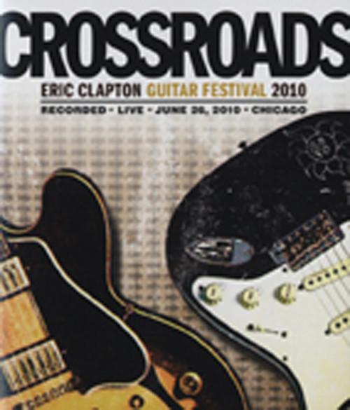 Crossroads Guitar Festival 2010 (2-DVD)