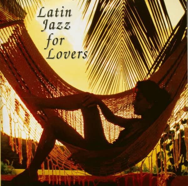 Latin Jazz For Lovers (CD)