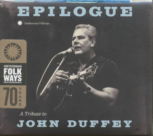 A Tribute To John Duffey - Epilogue (CD)