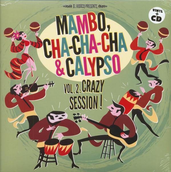 Mambo, Cha Cha Cha & Calypso Vol.2 Crazy Session! (LP & CD)