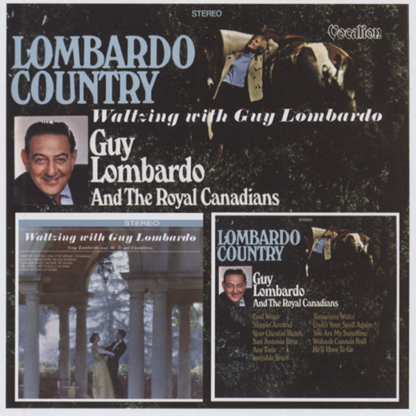 Lombardo Country & Waltzing With Guy Lombardo