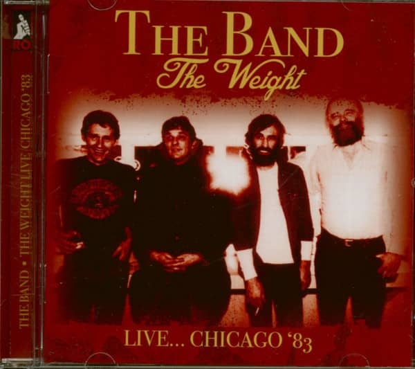 The Weight - Live... Chicago '83 (CD)