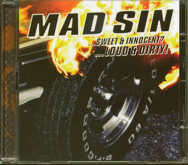 Mad Sin...Sweet & Innocent?...Loud & Dirty! (CD)