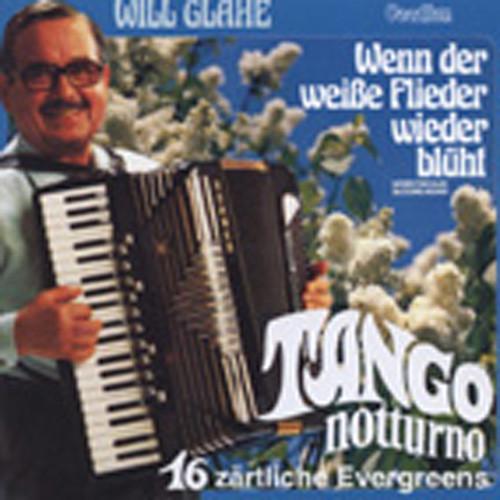 Tango Notturno & Wenn der weisse Flieder ...