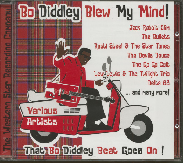 Bo Diddley Blew My Mind - That Bo Diddley Beat Goes On (CD)