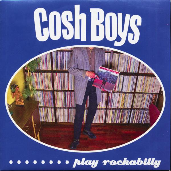 Cosh Boys...Play Rockabilly (7inch, EP, 45rpm, PS)