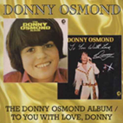 The Donny Osmond Album - To You With Love, Donn