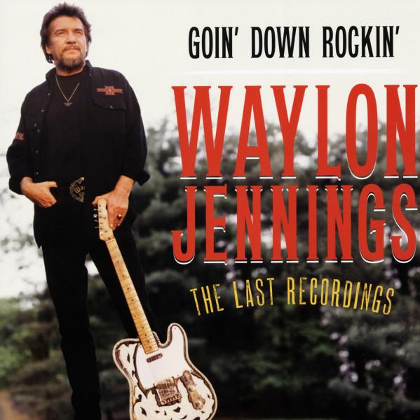 Goin' Down Rockin' - The Last Recordings 180g