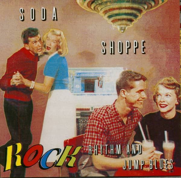 Soda Shoppe Rock Vol.2 - Rhythm And Jump Blues (CD)