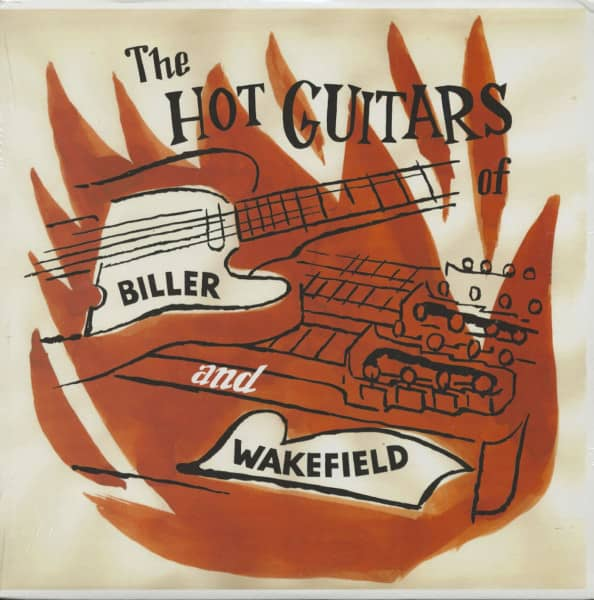The Hot Guitars Of Biller And Wakefield (LP)
