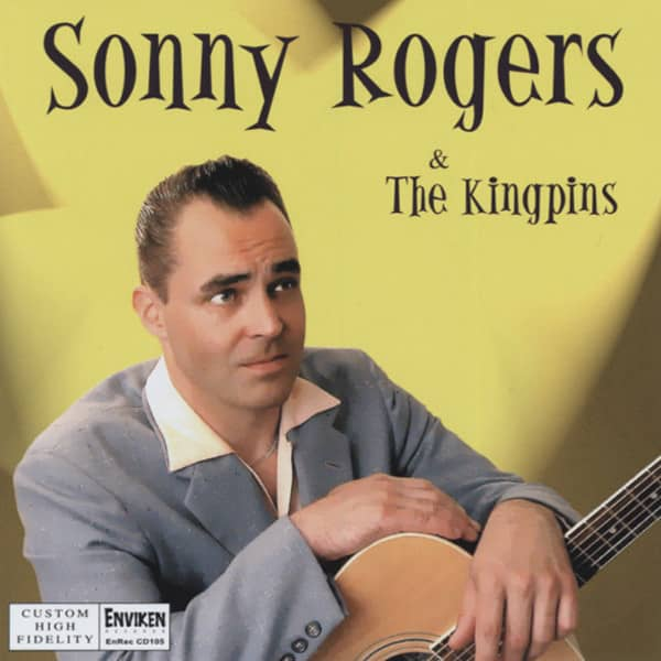 Sonny Rogers & The Kingpins (CD)
