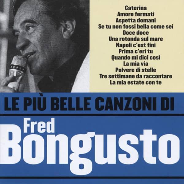 Le Piu Belle Canzone Di Fred Bongusto (CD)