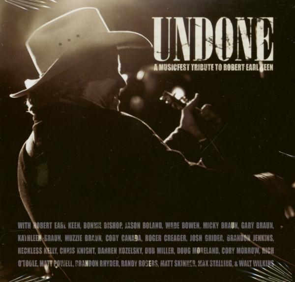 Undone: Musicfest Tribute To Robert Earl Keen (CD)