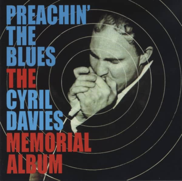 Preachin' The Blues - A Cyril Davies Memorial Album (2-CD)