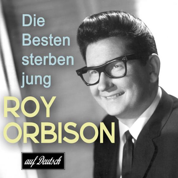 Roy Orbison - Songs auf deutsch