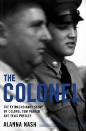 Alanna Nash: The Colonel