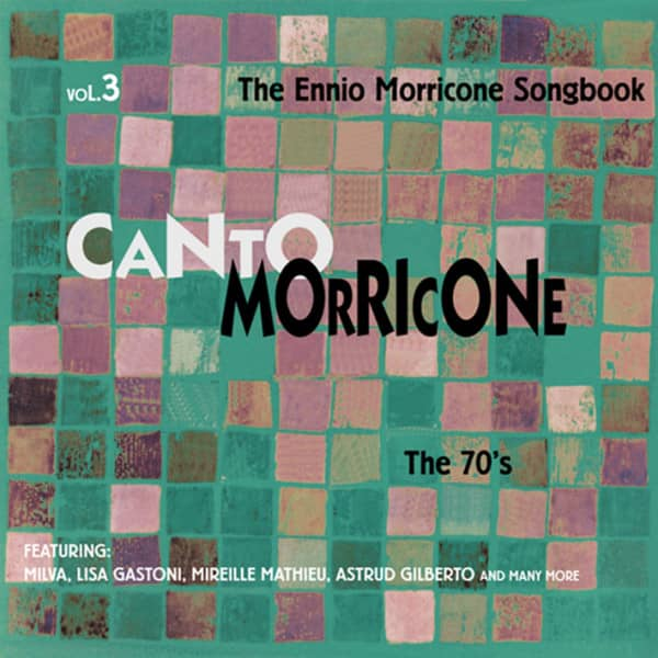 Canto Morricone - The Seventies Vol.3