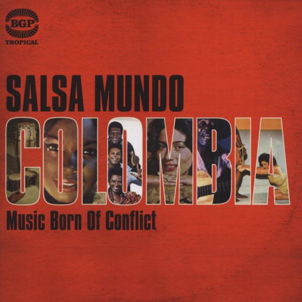 Salsa Mundo Colombia - Music Born Of Conflict