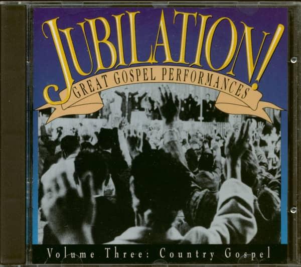 Jubilation! Great Gospel Performances Vol.3 - Country Gospel (CD)