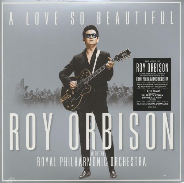 A Love So Beautiful - Roy Orbison With The Royal Philharmonic Orchestra (LP & Download)