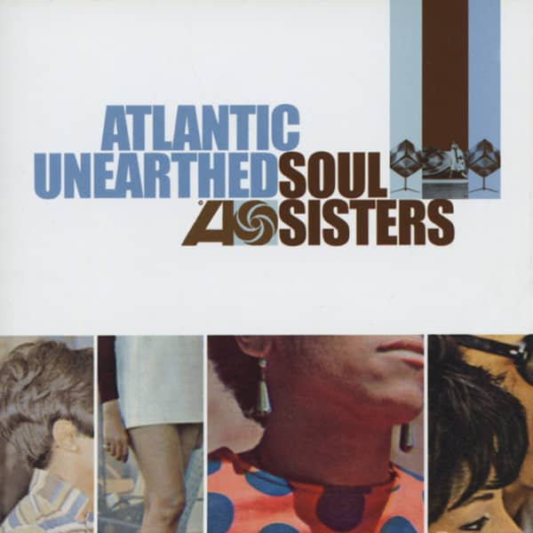 Atlantic Unearthed: Soul Sisters