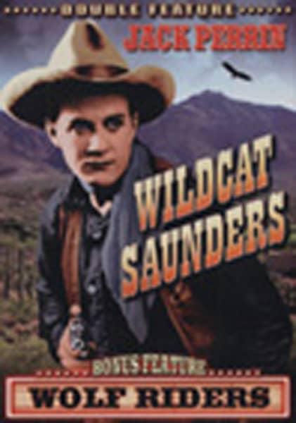 Wolf Riders - Wildcat Saunders 1938