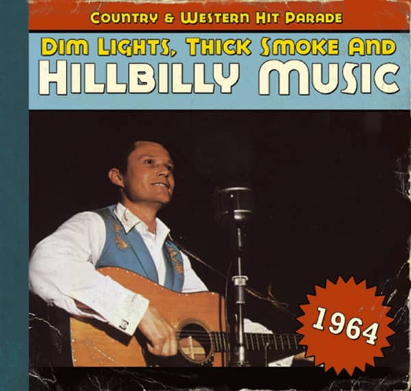 1964 - Dim Lights, Thick Smoke And Hillbilly Music (CD)