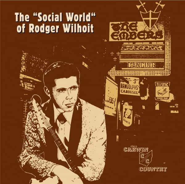 The 'Social World' Of Rodger Wilhoit (LP)